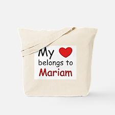My heart belongs to mariam Tote Bag