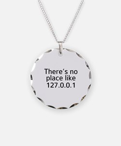 There's No Place Like 127.0.0.1 Necklace