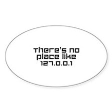 There's No Place Like 127.0.0.1 Decal