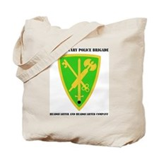 DUI-42 MIL PLC BDE HQ AND HQ COY  WITH TE Tote Bag