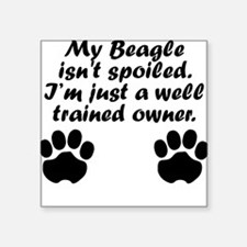Well Trained Beagle Owner Sticker