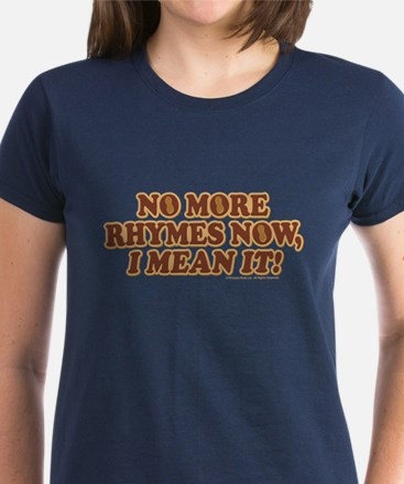 Princess Bride No More Rhymes Women's T-Shirt