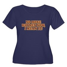 Princess Bride No More Rhymes Women's Plus Size T