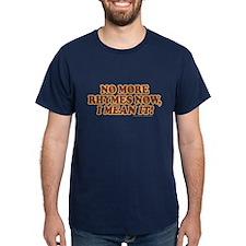 Princess Bride No More Rhymes T-Shirt