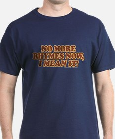 Princess Bride No More Rhymes T-Shirt