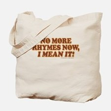 Princess Bride No More Rhymes Tote Bag