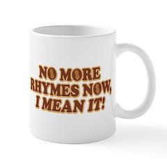 Princess Bride No More Rhymes Mug