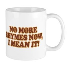 Princess Bride No More Rhymes Mug