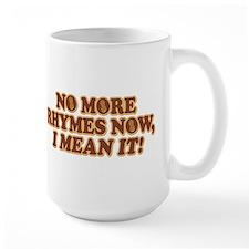 Princess Bride No More Rhymes Large Mug