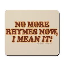 Princess Bride No More Rhymes Mousepad
