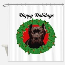 Happy Holidays Cane Corso Dog Shower Curtain