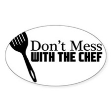 Dont Mess with the Chef White Desig Decal