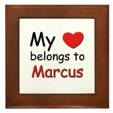 My heart belongs to marcus Framed Tile