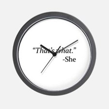 That's What - She Wall Clock