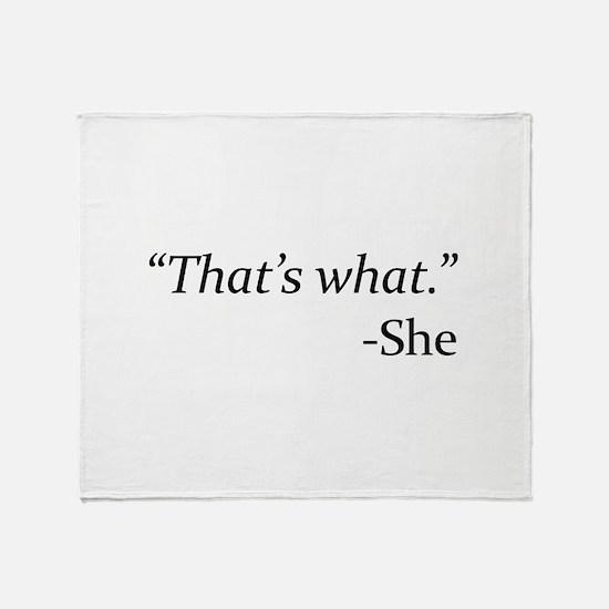 That's What - She Stadium Blanket