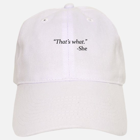 That's What - She Hat