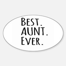 Best Aunt Ever Decal