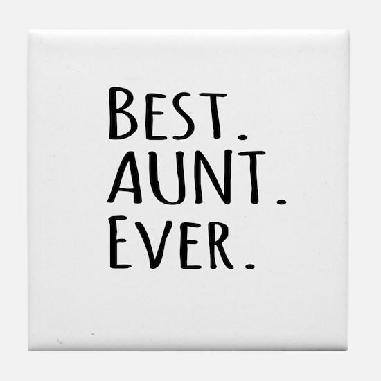Best Aunt Ever Tile Coaster
