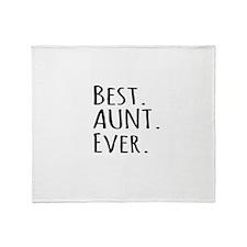 Best Aunt Ever Throw Blanket