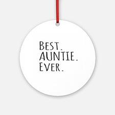 Best Auntie Ever Ornament (Round)