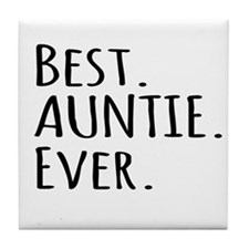 Best Auntie Ever Tile Coaster