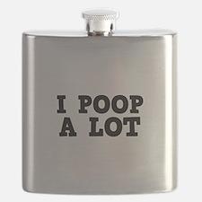 I Poop A Lot Flask