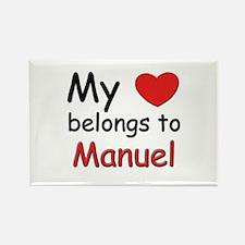 My heart belongs to manuel Rectangle Magnet