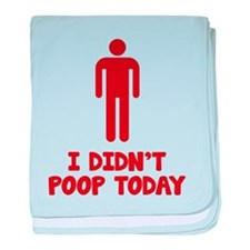 I Didn't Poop Today baby blanket
