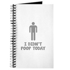 I Didn't Poop Today Journal