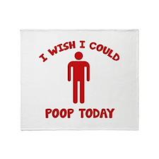 I Wish I Could Poop Today Stadium Blanket