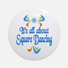 About Square Dancing Ornament (Round)