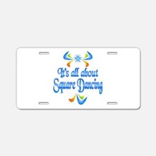 About Square Dancing Aluminum License Plate