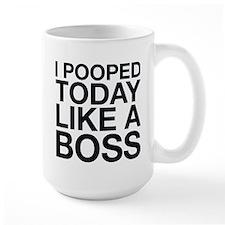 I Pooped Today Like A Boss Ceramic Mugs