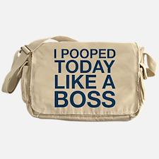 I Pooped Today Like A Boss Messenger Bag
