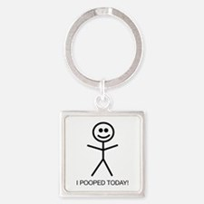 I Pooped Today! Square Keychain