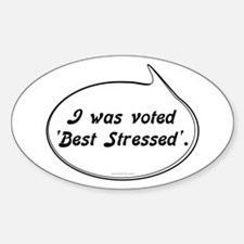 Best Stressed Sticker (Oval)