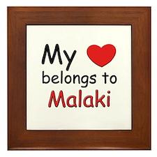 My heart belongs to malaki Framed Tile