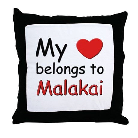 My heart belongs to malakai Throw Pillow