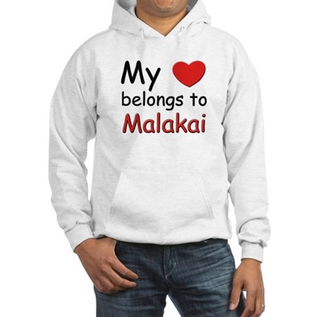 My heart belongs to malakai Hooded Sweatshirt