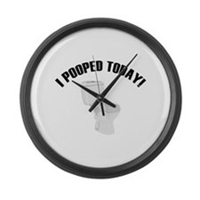 I Pooped Today! Large Wall Clock