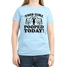 This Girl Pooped Today! T-Shirt