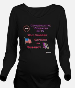 Conservative Takeove Long Sleeve Maternity T-Shirt