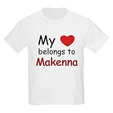 My heart belongs to makenna Kids T-Shirt