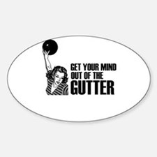 Mind out of the Gutter - Bowler Oval Decal
