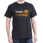 Mommy's Lil Pumpkin Dark T-Shirt