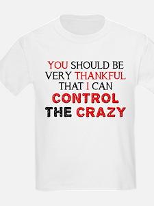 Control The Crazy T-Shirt