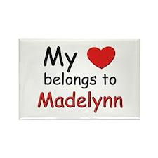 My heart belongs to madelynn Rectangle Magnet