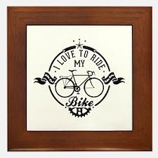 I Love To Ride My Bike Framed Tile