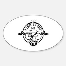 I Love To Ride My Bike Decal