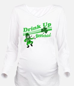 drink up beetchizBRI Long Sleeve Maternity T-Shirt